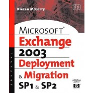 Microsoft Exchange Server 2003, Deployment and Migration SP1 and SP2