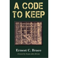 A Code to Keep :The True Story of America's Longest-Held Civilian POW in the Vietnam War