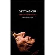 Getting Off :Lee Breuer on Performance