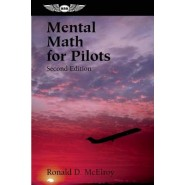 Mental Math for Pilots :A Study Guide