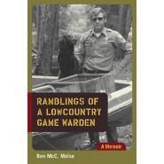 Ramblings of a Lowcountry Game Warden :A Memoir