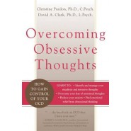 Overcoming Obsessive Thoughts :How to Gain Control of Your OCD