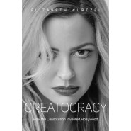 Creatocracy :How the Constitution Invented Hollywood