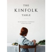 The Kinfolk Table :Recipes for Small Gatherings