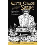 Austin Osman Spare :The Occult Life of London's Legendary Artist