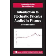 Introduction to Stochastic Calculus Applied to Finance, Second Edition