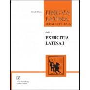Lingua Latina - Exercitia Latina I :Exercises for Familia Romana