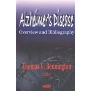 Alzheimer's Disease :Overview & Bibliography