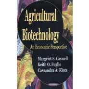 Agricultural Biotechnology :An Economic Perspective