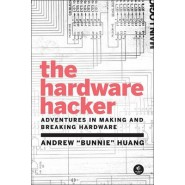 The Hardware Hacker :Adventures in Making and Breaking Hardware
