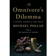 The Omnivore's Dilemma :A Natural History of Four Meals