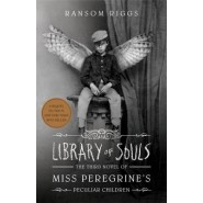 Library of Souls :The Third Novel of Miss Peregrine's Home for Peculiar Children