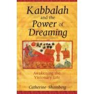Kabbalah and the Power of Dreaming :Awakening the Visionary Life