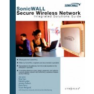 SonicWALL Secure Wireless Networks Integrated Solutions Guide