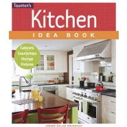 Kitchen Idea Book :Cabinets, Countertops, Storage, Fixtures