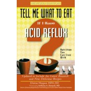 Tell Me What to Eat If I Have Acid Reflux :Nutrition You Can Live with