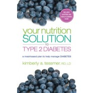 Your Nutriton Solution to Type 2 Diabetes :A Meal-based Plan to Manage Diabetes