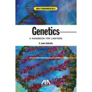 Genetics :A Handbook for Lawyers
