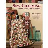 Sew Charming :Scrappy Quilts from 5  Squares