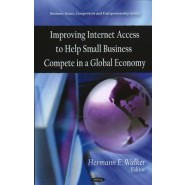 Improving Internet Access to Help Small Business Compete in a Global Economy