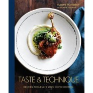 Taste and Technique :Recipes to Elevate Your Home Cooking
