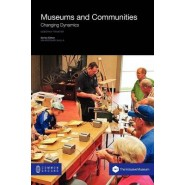 Museums and Communities :Changing Dynamics