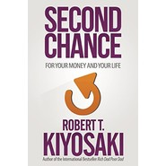 Second Chance :For Your Money, Your Life and Our World