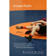 Escape Points :A Memoir
