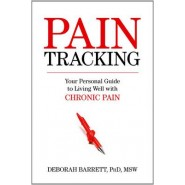 Pain Tracking :Your Personal Guide to Living Well with Chronic Pain