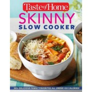 Taste of Home Skinny Slow Cooker :Cook Smart, Eat Smart with 352 Healthy Slow-Cooker Recipes