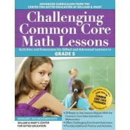 Challenging Common Core Math Lessons (Grade 5) :Activities and Extensions for Gifted and Advanced Learners in Grade 5