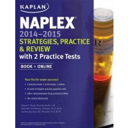 NAPLEX 2014-2015 Strategies, Practice, and Review with 2 Practice Tests :Book + Online