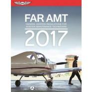 FAR-AMT 2017 :Federal Aviation Regulations for Aviation Maintenance Technicians :2017