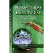 Plasmodium Falciparum :Morphology, Life Cycle & Health Impact