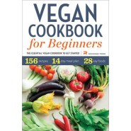 Vegan Cookbook for Beginners :The Essential Vegan Cookbook to Get Started