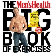 The Men's Health Big Book of Excercises