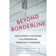 Beyond Borderline :True Stories of Recovery from Borderline Personality Disorder
