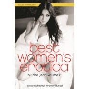 Best Women's Erotica of the Year :A Cleis Anthology