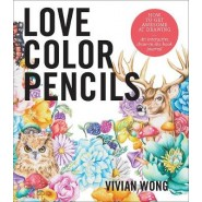 Love Colored Pencils :How to Get Awesome at Drawing