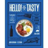 Hello! My Name Is Tasty :Global Dinner Favorites from Portland's Tasty Restaurants