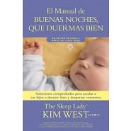 Buenas noches, que duermas bien: un manual para ayudar a tus hijos a dormir bien y despertar contentos :De recien nacidos a ninos de hasta cinco anos