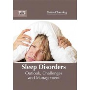 Sleep Disorders :Outlook, Challenges and Management