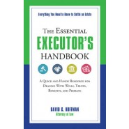 ESSENTIAL EXECUTOR'S HANDBOOK & RESOURCE