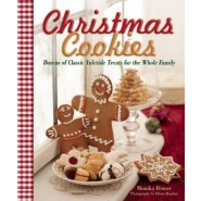 Christmas Cookies :Dozens of Classic Yuletide Treats for the Whole Family