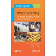 Dairy Engineering :Advanced Technologies and Their Applications