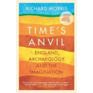 Times Anvil :England, Archaeology and the Imagination