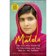 I Am Malala :The Girl Who Stood Up for Education and was Shot by the Taliban
