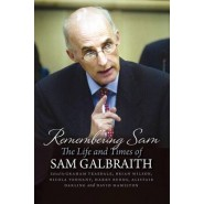 Remembering Sam :The Life and Times of Sam Galbraith