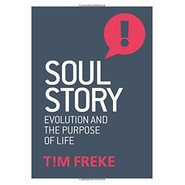 Soul Story :Evolution and the Purpose of Life