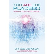 You Are the Placebo :Making Your Mind Matter